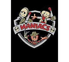 MANIACS! Photographic Print