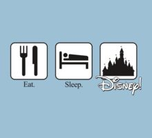 Eat. Sleep. Disney! by rockinbass85