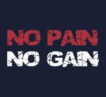No pain No gain by syshinobi