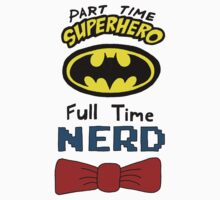Part Time Superhero, Full Time Nerd 3 by ChrisNeal