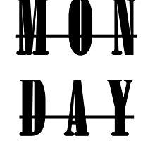 Monday by KelseyM317