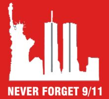 9-11-2001 NEVER FORGET by awesomegift