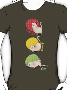 Ready? Steady. Go! T-Shirt
