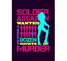 Soldier, Assassin, Wanted For Murder Photographic Print