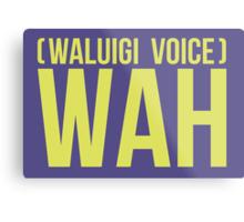"""WAH"" -Waluigi 2014 Stickers and Posters? Metal Print"