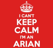 I can't keep calm, Im a ARIAN by icant
