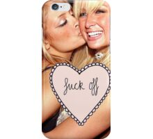 """Fuck off"" Paris Hilton/Nicole Richie iPhone Case/Skin"
