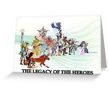 The Legacy of the Heroes Greeting Card