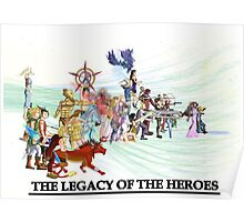 The Legacy of the Heroes Poster