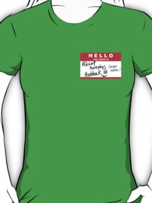 HELLO my name is: HICCUP (Dragon Master) T-Shirt
