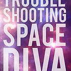 Troubleshooting Space Diva by nimbusnought