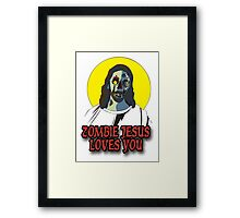Zombie Jesus Loves You Framed Print