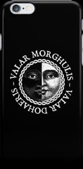 Valar Morghulis, Valar Dohaeris (White) by Digital Phoenix Design