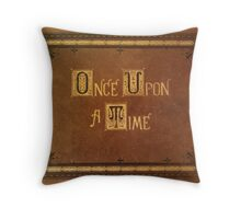 Once Upon A Time - Large Text Cover Throw Pillow