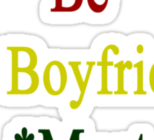 Requirements To Be My Boyfriend: *Must Love Cameroon  Sticker