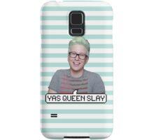 Tyler Oakley: Yas Queen Slay Samsung Galaxy Case/Skin
