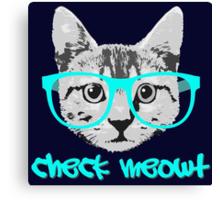 Check Meowt - Funny Saying Canvas Print