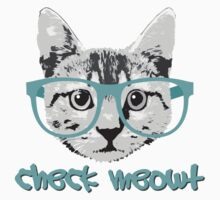 Check Meowt - Funny Saying by robotface
