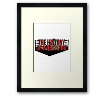 The History Of Wrestling Official T-Shirt Framed Print