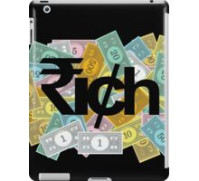 """RICH"" - 1 iPad Case/Skin"