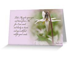 Rest ~ Matthew 11:29 Greeting Card