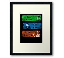 The Good the Bad The Trevor Gta 5 Framed Print