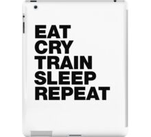 EAT CRY TRAIN SLEEP REPEAT iPad Case/Skin