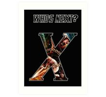 WHO'S NEXT Art Print
