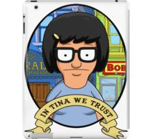 In Tina we trust iPad Case/Skin