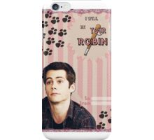 My Teenwolfed Valentine[I'll be your Robin] iPhone Case/Skin