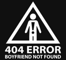 404 Error Boyfriend Not Found by DesignFactoryD