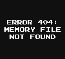 404 Error : Memory File Not Found by DesignFactoryD