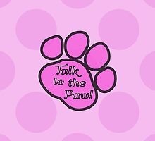 Dog Trails, Talk to the Paw - Pink Black by sitnica