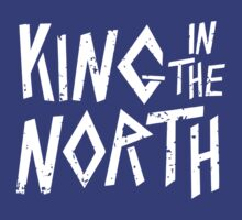 King In The North by nardesign