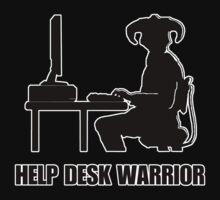 Help Desk Warrior by Evan Newman