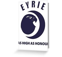 Eyrie - As High As Honor Greeting Card