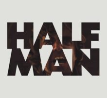 HALF MAN by nardesign