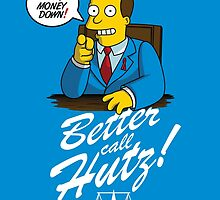 Better Call Hutz by coinbox tees