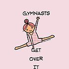 Gymnasts Get Over It by zoel