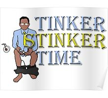 Tinker Stinker Time Poster