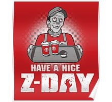 Have a Nice Z-Day Poster