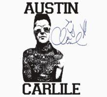 Austin Signed Your Shirt T-Shirt
