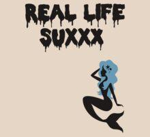 real life sucks by myacideyes