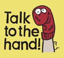 Talk to the hand Kids Clothes