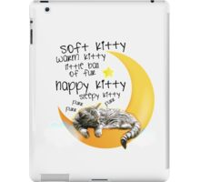 Soft kitty, warm kitty... iPad Case/Skin