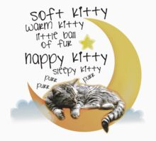 Soft kitty, warm kitty... T-Shirt