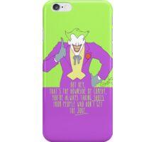 the joke! iPhone Case/Skin