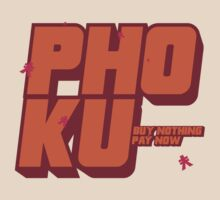Buy Nothing Pay Now - Pho Ku Corporation by Buleste