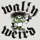 Wally Weird by JoesGiantRobots
