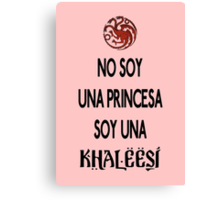 No soy princesa Canvas Print